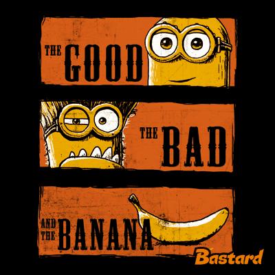 A Jó, a Rossz és a Banán